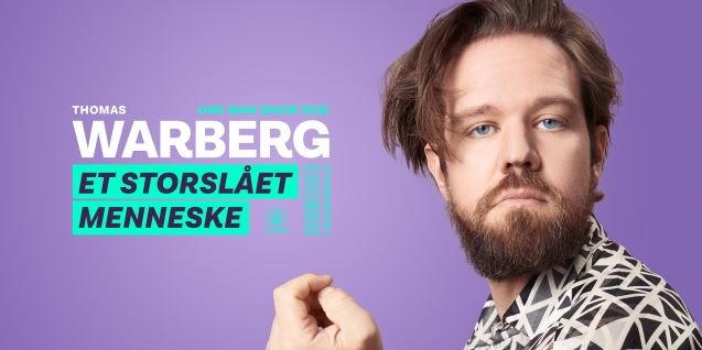 """Thomas Warberg """"Et storslået Menneske"""""""