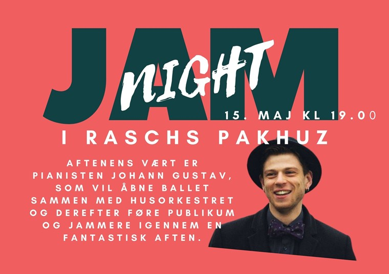Upcomming Jam Night i Raschs Pakhus