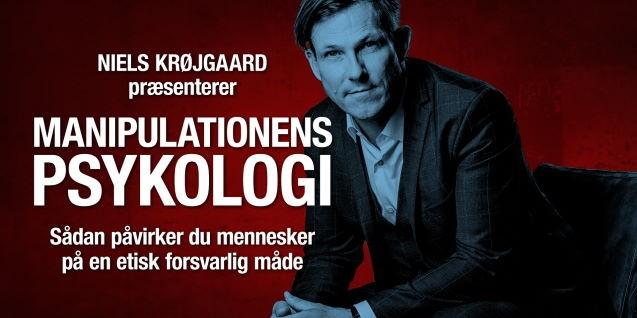 Foredrag: Niels Krøjgaard - Psykologisk manipulation